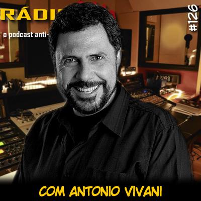 RADIOFOBIA 126 - com Antonio Viviani