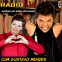 RADIOFOBIA 78 - com Gustavo Mendes
