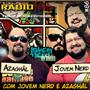 RADIOFOBIA 86 - com Jovem Nerd e Azaghâl