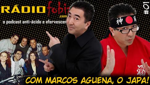 RADIOFOBIA 1 – com Marcos Aguena (Japa)