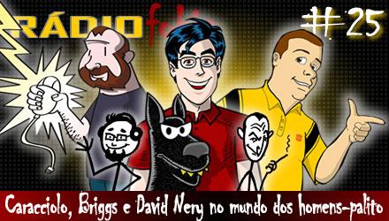 RADIOFOBIA 25 – Caracciolo, Briggs e David Nery