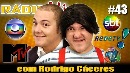 RADIOFOBIA 43 – com Rodrigo Cáceres