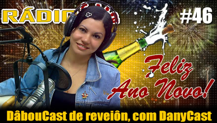 RADIOFOBIA 46 – DâbouCast de reveiôn, com DanyCast
