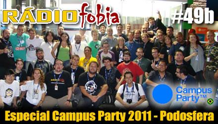 RADIOFOBIA 49b – Especial Campus Party – Podosfera