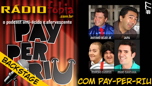 RADIOFOBIA 77 – BACKSTAGE com Pay-per-Riu!