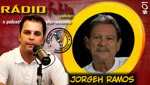 RADIOFOBIA – Almir Marques Entrevista #01 – Jorgeh Ramos