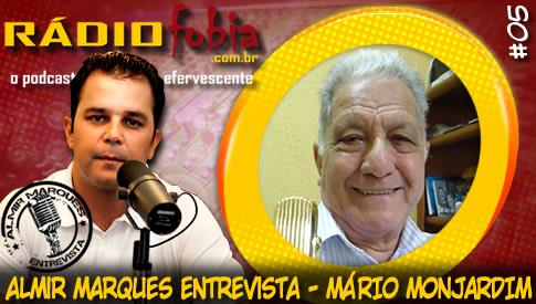 RADIOFOBIA – Almir Marques Entrevista #05 – Mário Monjardim