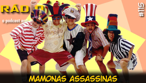 RADIOFOBIA 115 – Mamonas Assassinas