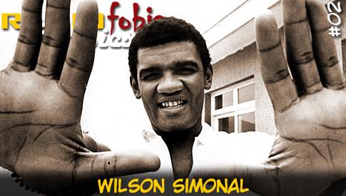 RÁDIOFOBIA Classics #02 – Wilson Simonal
