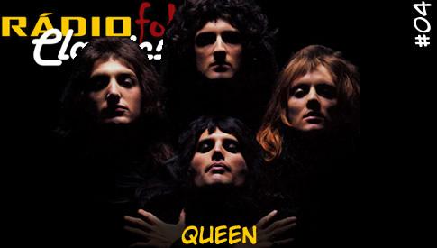 RÁDIOFOBIA Classics #04 – Queen