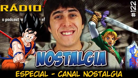 RADIOFOBIA 122 – ESPECIAL – Canal Nostalgia