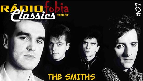 RÁDIOFOBIA Classics #07 – The Smiths