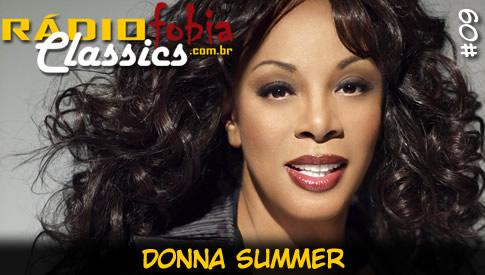RÁDIOFOBIA Classics #09 – Donna Summer