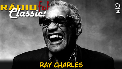 RÁDIOFOBIA Classics #10 – Ray Charles
