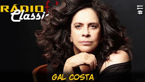 RÁDIOFOBIA Classics #11 – Gal Costa