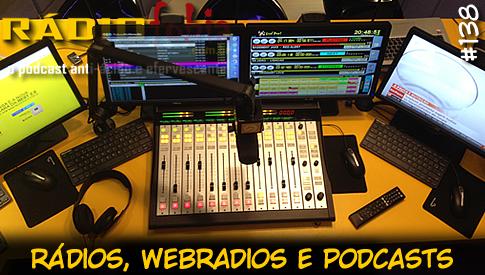 RADIOFOBIA 138 – Rádios, webradios e podcasts