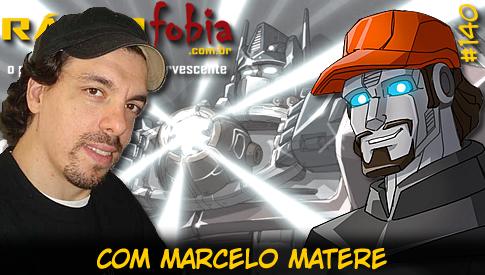 RADIOFOBIA 140 – com Marcelo Matere