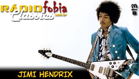 RÁDIOFOBIA Classics #13 – Jimi Hendrix