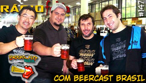 RADIOFOBIA 147 – com Beercast Brasil