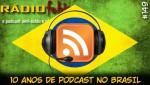 RADIOFOBIA 149 – 10 anos de podcast no Brasil