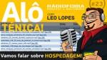 Alô Ténica! #23 – Vamos falar sobre HOSPEDAGEM!