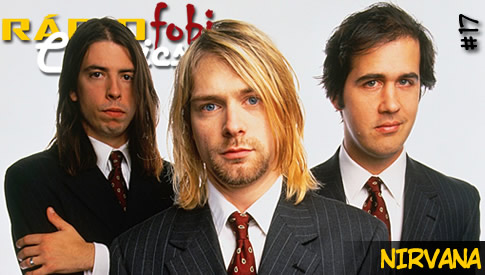 RÁDIOFOBIA Classics #17 – Nirvana