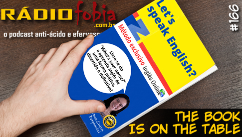 RADIOFOBIA 166 – The book is on the table