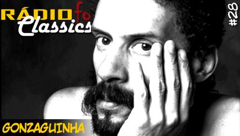 RÁDIOFOBIA Classics #28 – Gonzaguinha