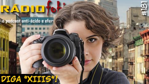 """RADIOFOBIA 181 – Diga """"XIIIS""""!"""