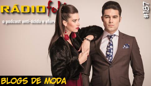 RADIOFOBIA 187 – Blogs de Moda