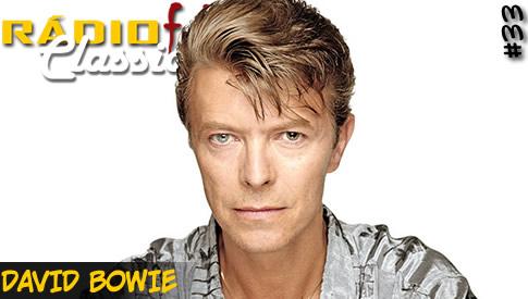 RÁDIOFOBIA Classics #33 – David Bowie