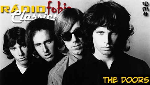 RÁDIOFOBIA Classics #36 – The Doors