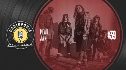 RÁDIOFOBIA Classics #39 – Pearl Jam