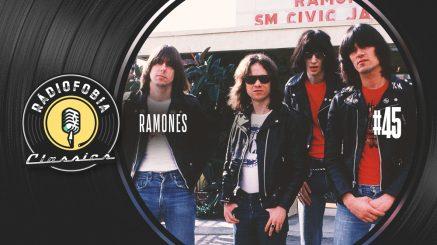 RÁDIOFOBIA Classics #45 – Ramones