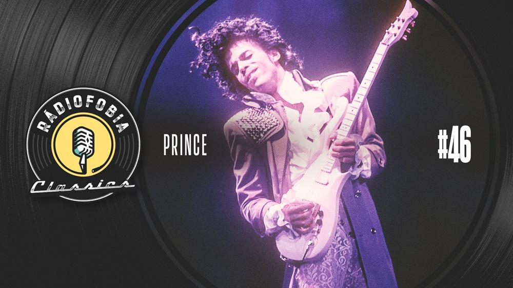 RÁDIOFOBIA Classics #46 – Prince