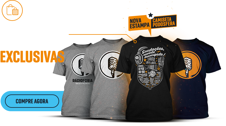 Camisetas Rádiofobia Podcast e Multimídia