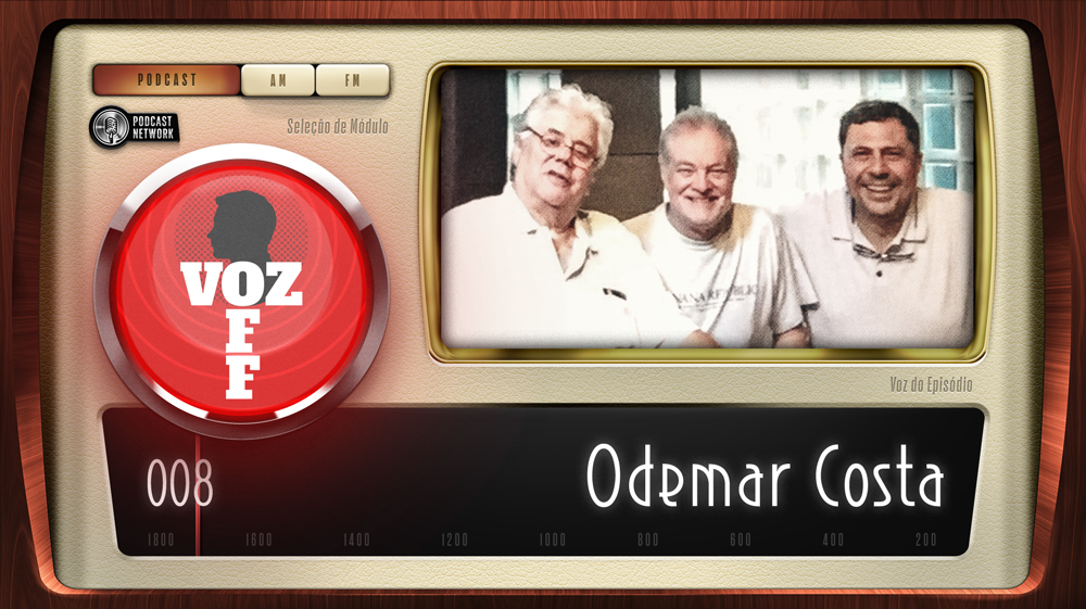 VOZ OFF 008 – Odemar Costa