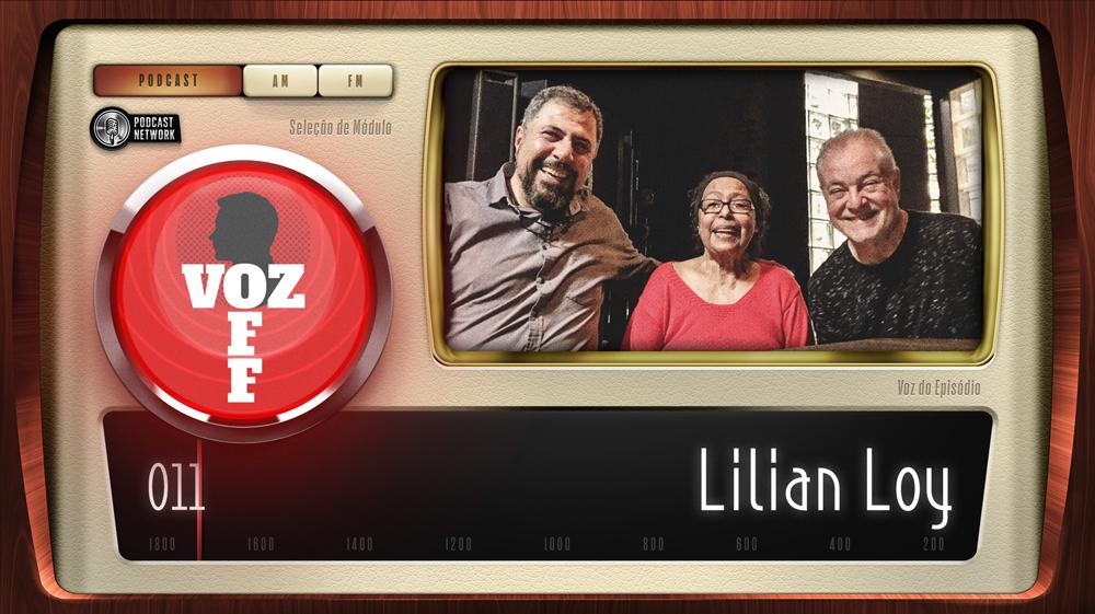 VOZ OFF 011 – Lilian Loy