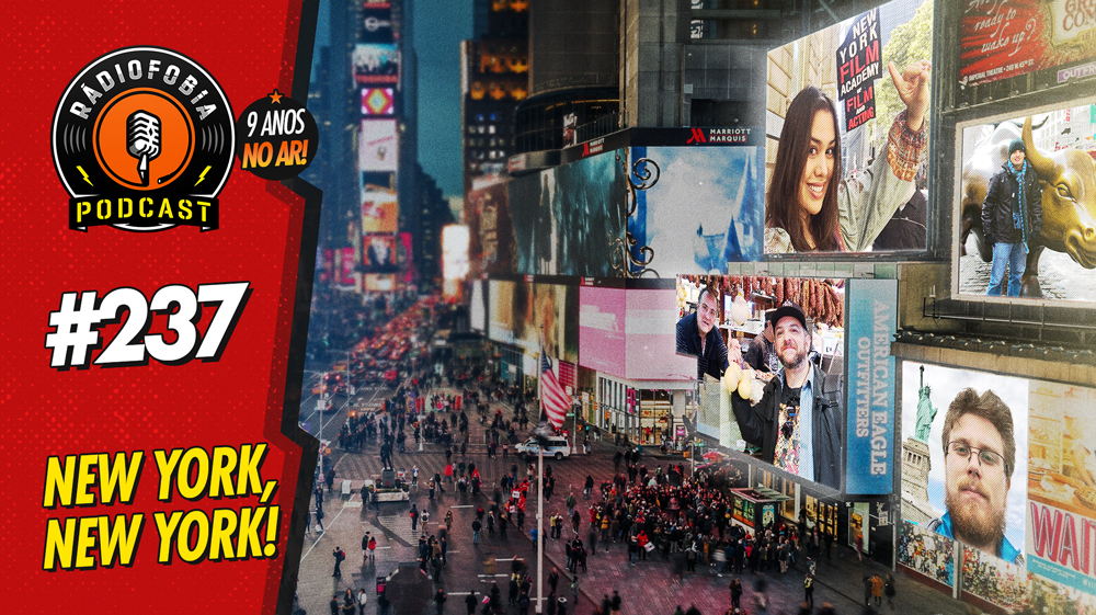 RADIOFOBIA 237 – New York, New York!