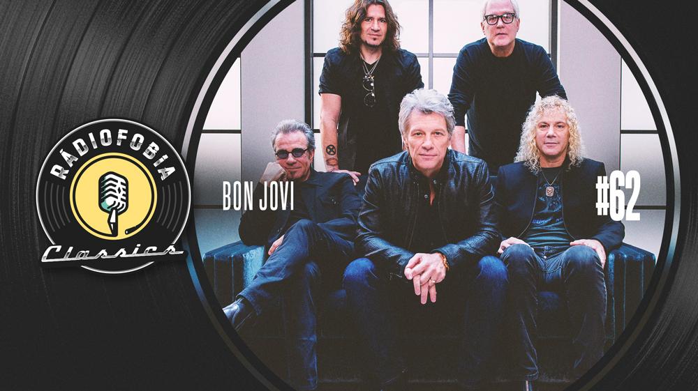 RÁDIOFOBIA Classics #62 – Bon Jovi