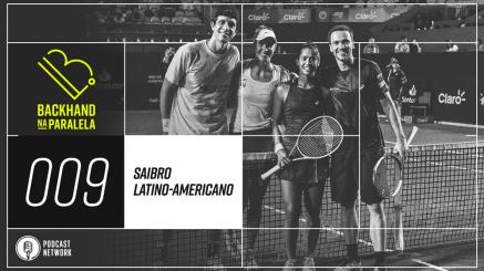 Backhand na Paralela 009 – Saibro latino-americano