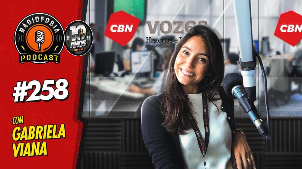 RADIOFOBIA 258 – com Gabriela Viana