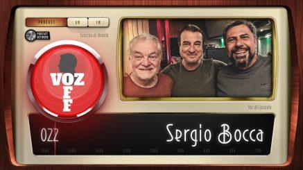VOZ OFF 022 – Sergio Bocca