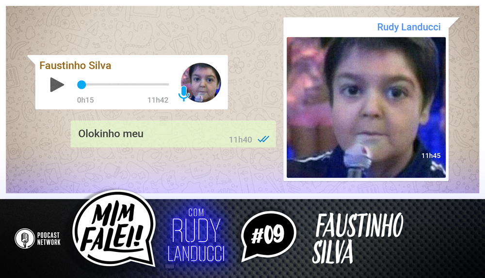 Mim Falei! #09 – Faustinho Silva
