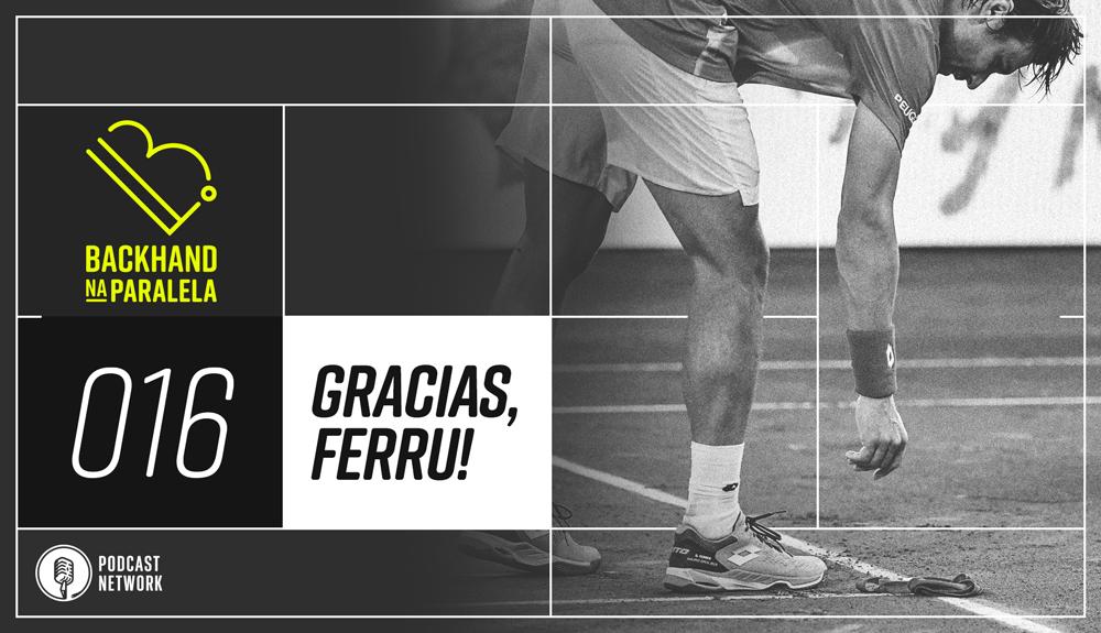 Backhand na Paralela 016 – #GraciasFerru