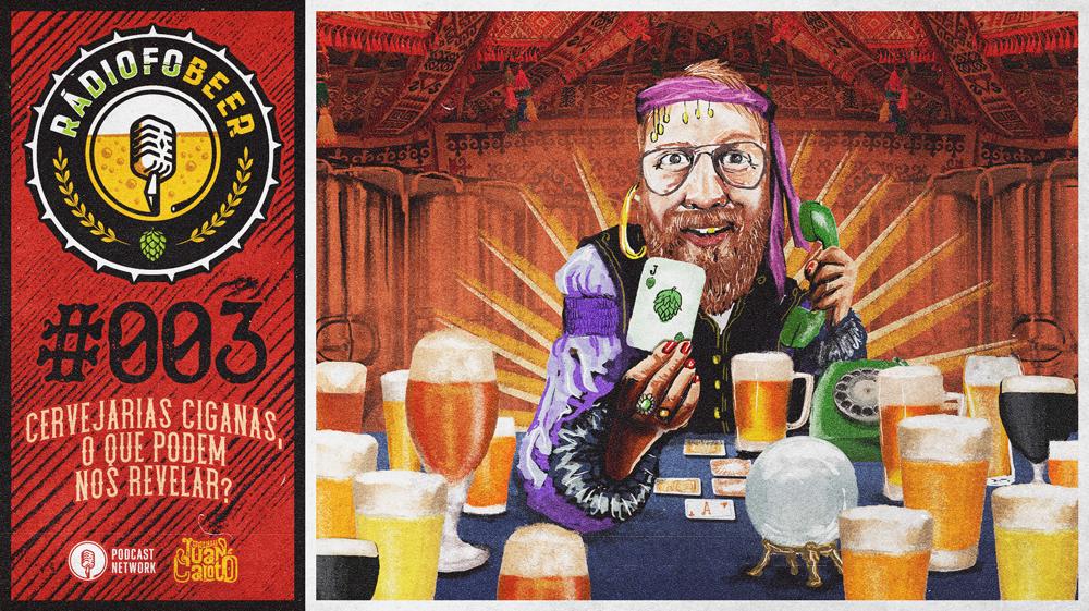 RádiofoBeer #003 – Cervejarias Ciganas, o que podem nos revelar?