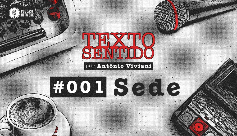 TEXTO SENTIDO 001 – Sede