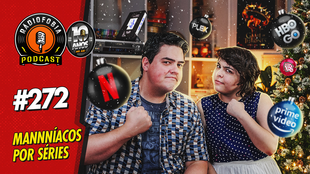RADIOFOBIA 272 – Mannníacos por séries