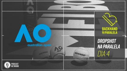Backhand na Paralela – Dropshot na Paralela Australian Open 2020 – Rodada 2