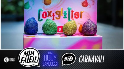Mim Falei! #59 – Carnaval!